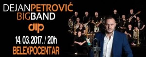 Dejan Petrovic Big Band 14/03/2017